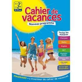 CAHIER DE VACANCES DE LA 3E a LA 2E, 14-15 ANS