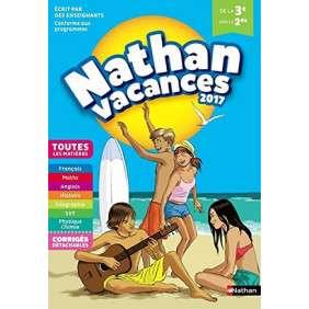 NATHAN VACANCES 2017 - 3EME/2NDE - CAHIER DE VACANCES