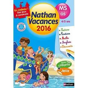 CAHIER DE VACANCES 2016 MATERNELLE MS VERS GS 4/5 ANS