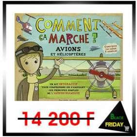 COMMENT CA MARCHE ? AVIONS ET HELICOPTERES