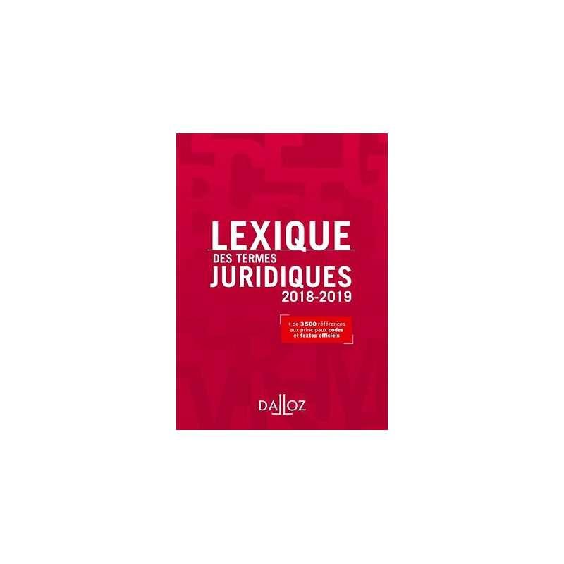 LEXIQUE DES TERMES JURIDIQUES 2018-2019 - 26E ED.
