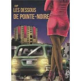 LES DESSOUS DE POINTE - NOIRE BD
