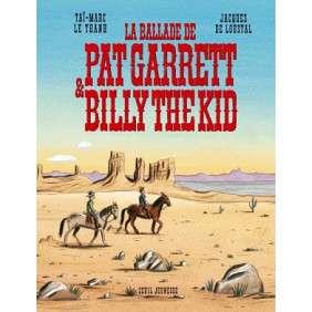 la BALLADE DE PAT GARRETT ET BILLY THE KID