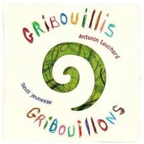 GRIBOUILLIS, GRIBOUILLONS