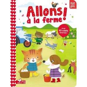 ALLONS A LA FERME ! - AVEC 40 VOLETS SURPRISES !