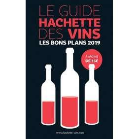 LE GUIDE HACHETTE DES VINS - LES BONS PLANS 2019