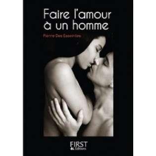 FAIRE L'AMOUR A UN HOMME