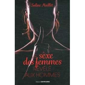 LE SEXE DES FEMMES REVELE AUX HOMMES