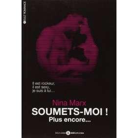 SOUMETS-MOI TOME 2