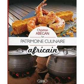 LE PATRIMOINE CULINAIRE AFRICAIN