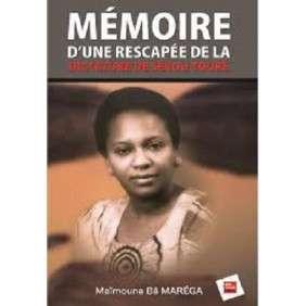 MEMOIRE D'UNE RESCAPEE DE LA DICTATURE DE SEKOU TOURE