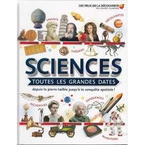 SCIENCES TOUTES LES GRANDES DATES