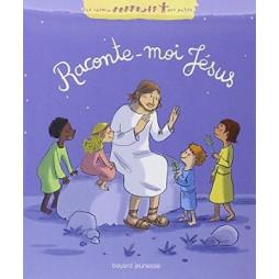 RACONTE-MOI JESUS
