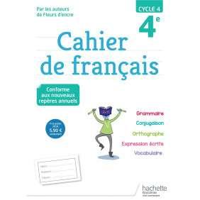 CAHIER DE FRANCAIS CYCLE 4 / 4E - N ED 2018