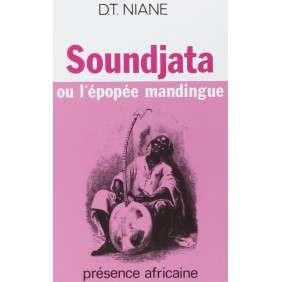 SOUNDJATA OU L'EPOPEE MANDINGUE NIANE PRESENCE AF