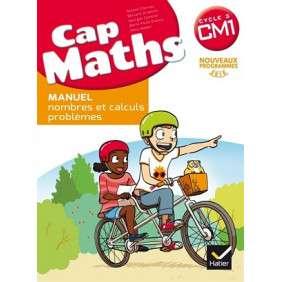CAP MATHS CM1 ED. 2017 - NOMBRES ET CALCULS - LIVRE ELEVE NON VENDU SEUL
