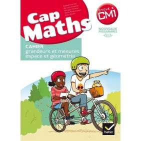 CAP MATHS CM1 ED. 2017 - CAHIER DE GEOMETRIE