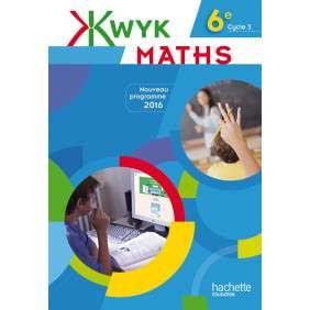 KWYK MATHS 6E - LIVRE ELEVE - EDITION 2016
