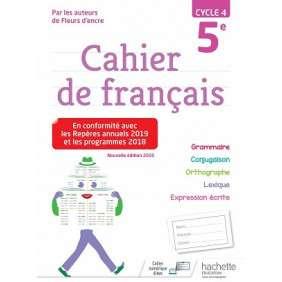 CAHIER DE FRANCAIS CYCLE 4 / 5E - ED. 2019