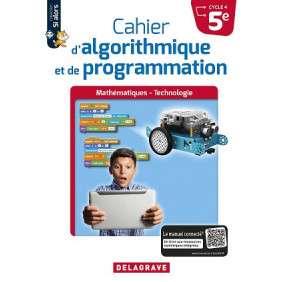 CAHIER D'ALGORITHMIQUE ET DE PROGRAMMATION 5E (2018) - CAHIER ELEVE