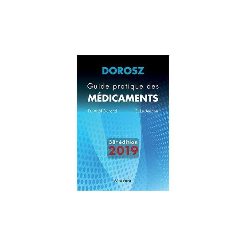 GUIDE PRATIQUE DES MEDICAMENTS 2019 38E ED