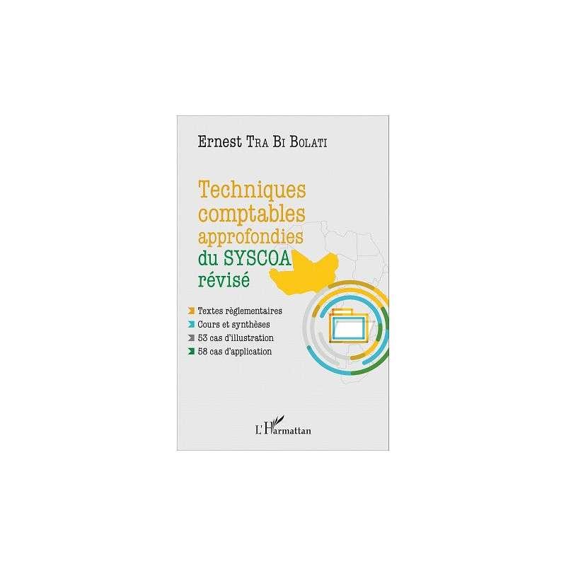 TECHNIQUES COMPTABLES APPROFONDIES DU SYSCOA REVISE
