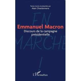 EMMANUEL MACRON: DISCOURS DE LA CAMPAGNE PRESIDENTIELLE
