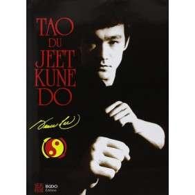 LE TAO DU JEET KUNE DO NLLE EDITION