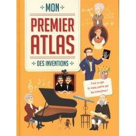 MON PREMIER ATLAS DES INVENTIONS