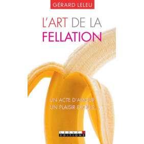 L'ART DE LA FELLATION - L'ART DU CUNNILINGUS
