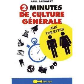 2 MINUTES DE CULTURE GENERALE AUX TOILETTES