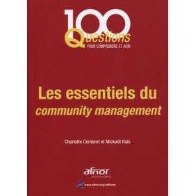 LES ESSENTIELS DU COMMUNITY MANAGEMENT (CHARLOTTE COMBRET)