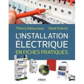 L'INSTALLATION ELECTRIQUE EN FICHES