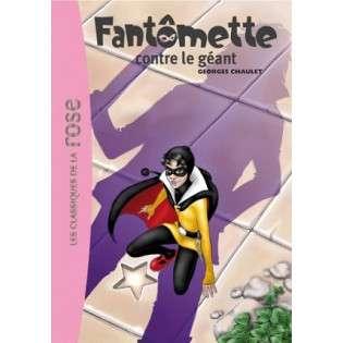 FANTOMETTE 03 - FANTOMETTE CONTRE LE GEANT
