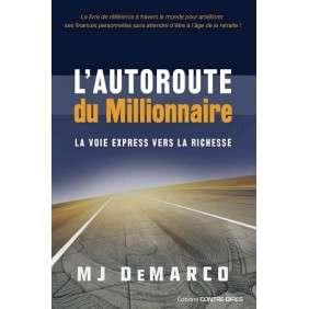 L'AUTOROUTE DU MILLIONAIRE