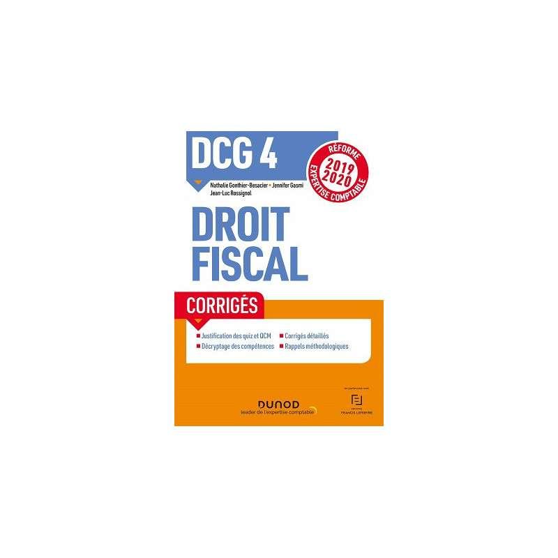 DCG 4, DROIT FISCAL : CORRIGES