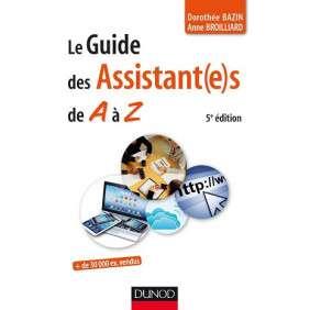 LE GUIDE DES ASSISTANT(E)S DE A A Z 5E EDITION