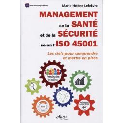 MANAGEMENT DE LA SANTE ET DE LA SECURITE SELON ISO 45001