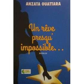 UN REVE PRESQU'IMPOSSIBLE