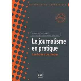 LE JOURNALISME EN PRATIQUE