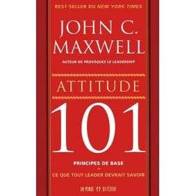 ATTITUDE 101 PRINCIPES DE BASE