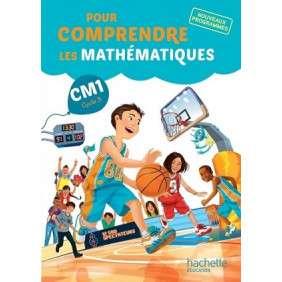 POUR COMPRENDRE LES MATHEMATIQUES CM1 : FICHIER DE L'ELEVE