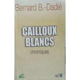 CAILLOUX BLANCS