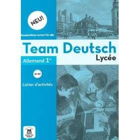 TEAM DEUTSCH 1RE - CAHIER D'ACTIVITES NED