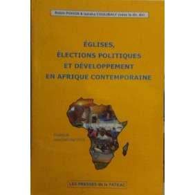 EGLISE, ELECTION POLITIQUE ET DEVELOPPEMENT EN AFRIQUE CONTEMPORAINE