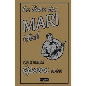 LIVRE DU MARI IDEAL POUR LE MEILLEUR EPOUX DU MONDE
