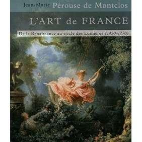 Art De France Renaissance Au Siècle Des Lumières