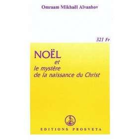NOEL ET LE MYSTERE DE LA NAISS ANCE DU CHRIS