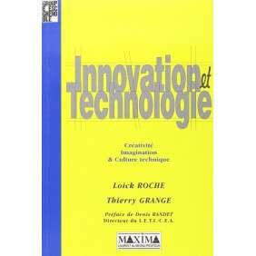 INNOVATION ET TECHNOLOGIE -CREATIVITE IMAGINATION ET CULTURE TECHNIQUE