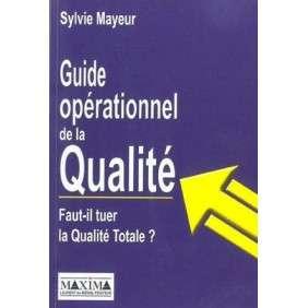 GUIDE OPERATIONNEL DE LA QUALI TE - FAUT-IL
